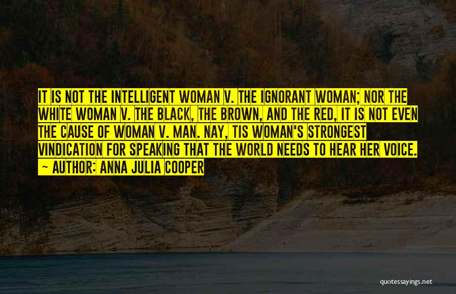 Black Woman White Man Quotes By Anna Julia Cooper