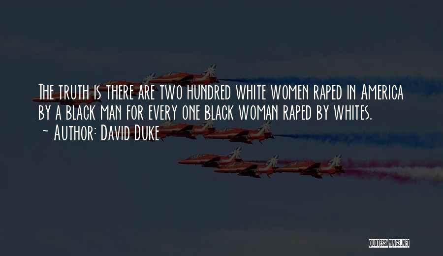 Black Woman White Man Quotes By David Duke