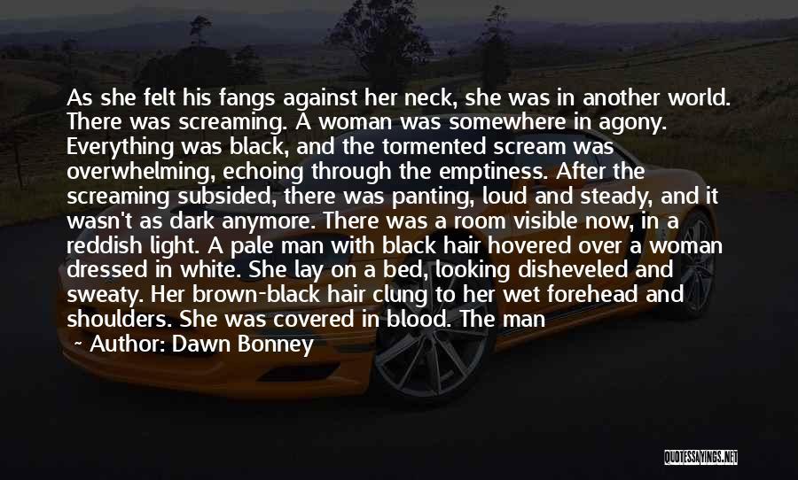 Black Woman White Man Quotes By Dawn Bonney