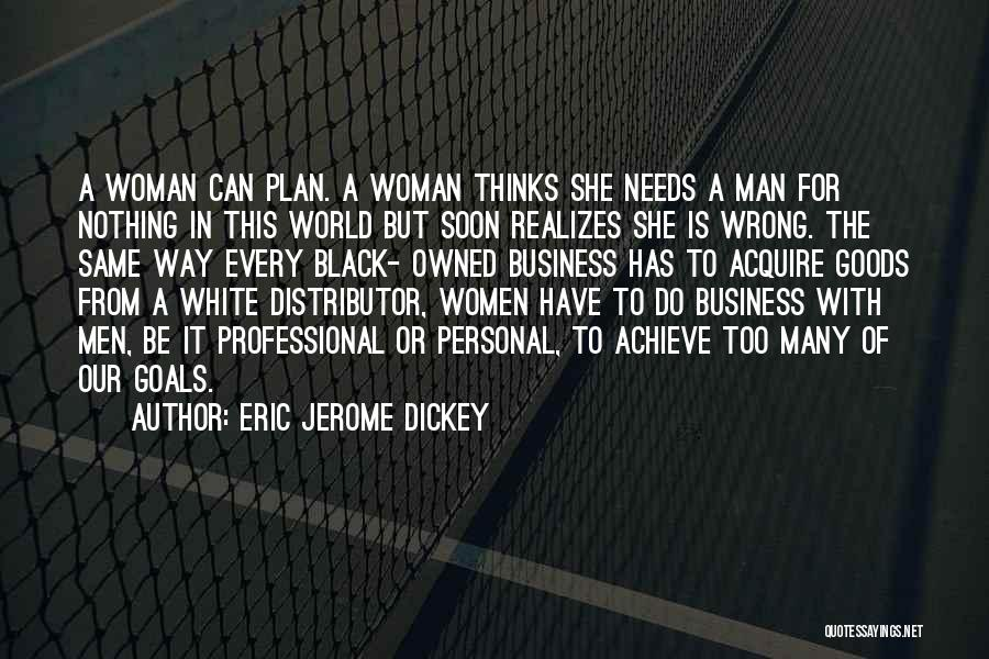 Black Woman White Man Quotes By Eric Jerome Dickey