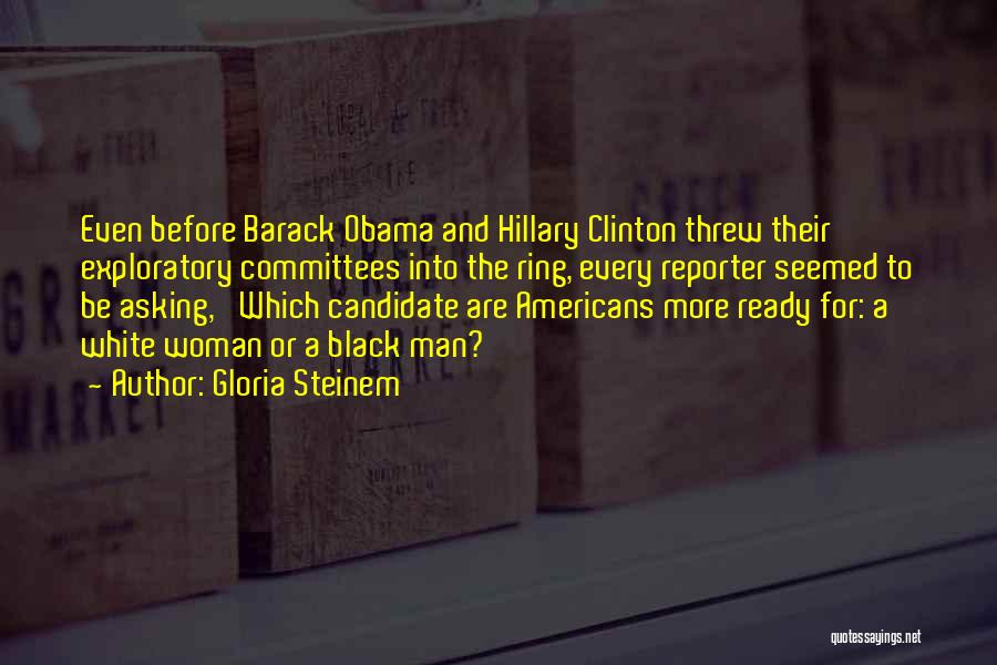 Black Woman White Man Quotes By Gloria Steinem