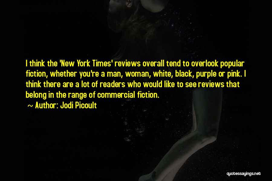 Black Woman White Man Quotes By Jodi Picoult
