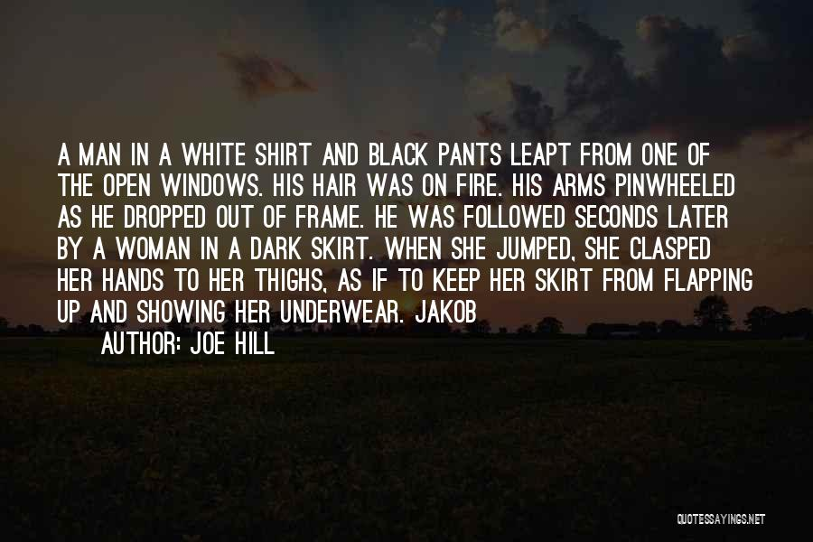 Black Woman White Man Quotes By Joe Hill