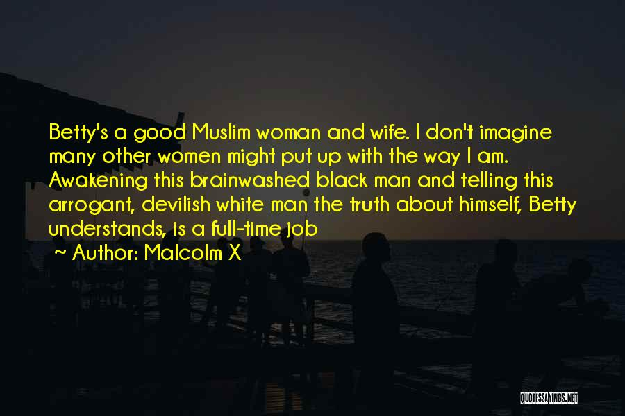 Black Woman White Man Quotes By Malcolm X