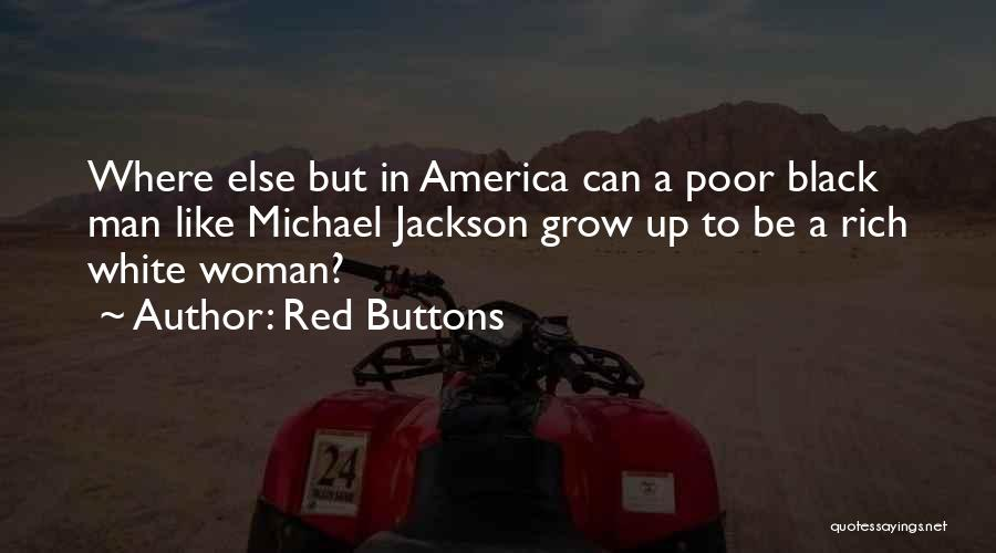 Black Woman White Man Quotes By Red Buttons