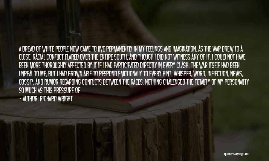 Black Woman White Man Quotes By Richard Wright