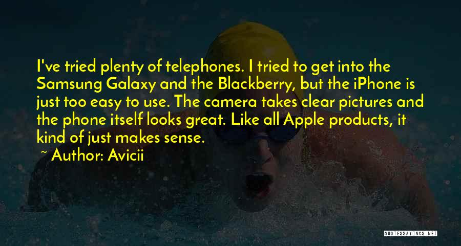 Blackberry Phone Quotes By Avicii