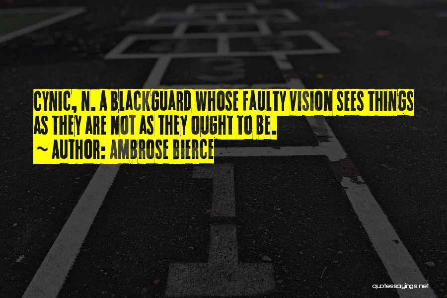 Blackguard Quotes By Ambrose Bierce