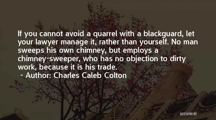 Blackguard Quotes By Charles Caleb Colton