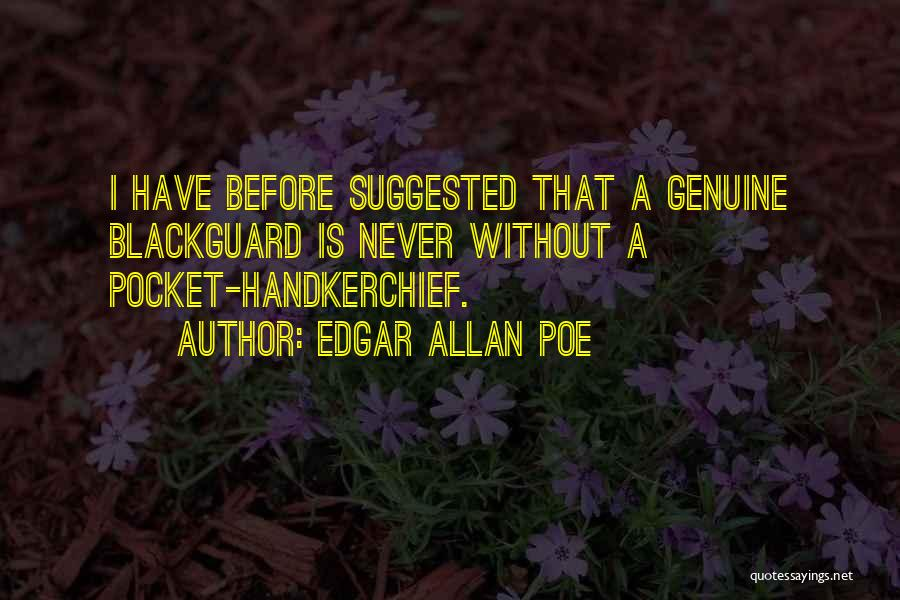 Blackguard Quotes By Edgar Allan Poe