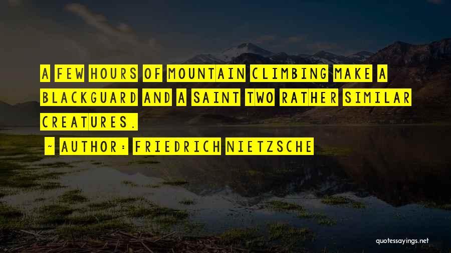 Blackguard Quotes By Friedrich Nietzsche