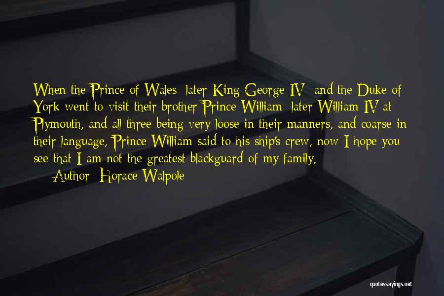 Blackguard Quotes By Horace Walpole