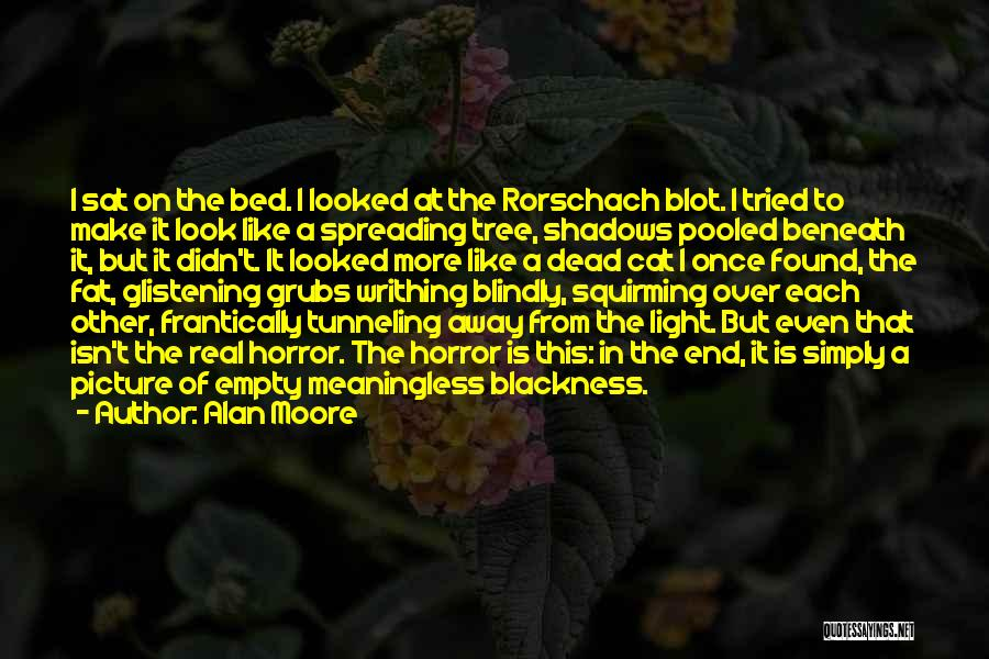 Blackness Quotes By Alan Moore