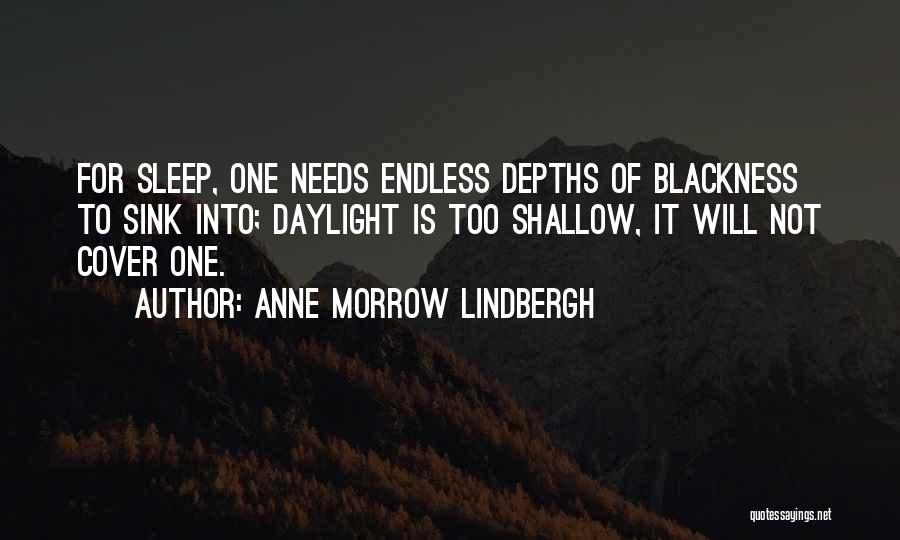 Blackness Quotes By Anne Morrow Lindbergh