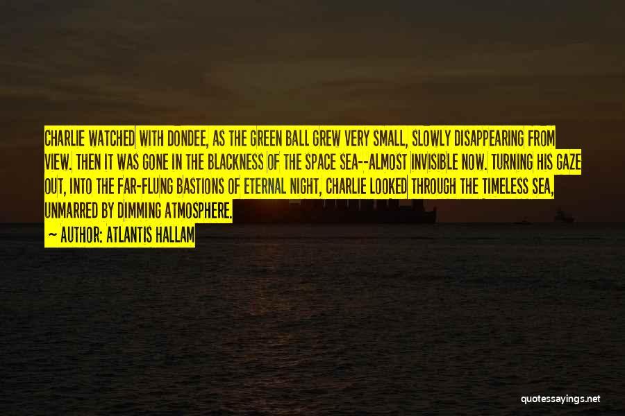 Blackness Quotes By Atlantis Hallam