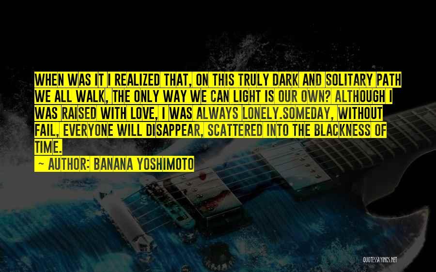 Blackness Quotes By Banana Yoshimoto