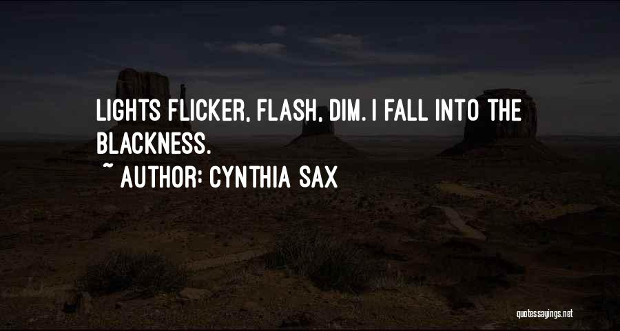 Blackness Quotes By Cynthia Sax