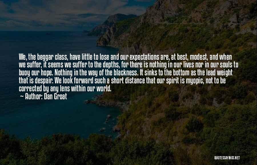 Blackness Quotes By Dan Groat