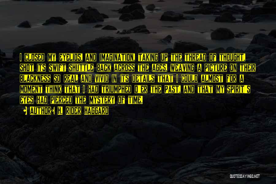 Blackness Quotes By H. Rider Haggard