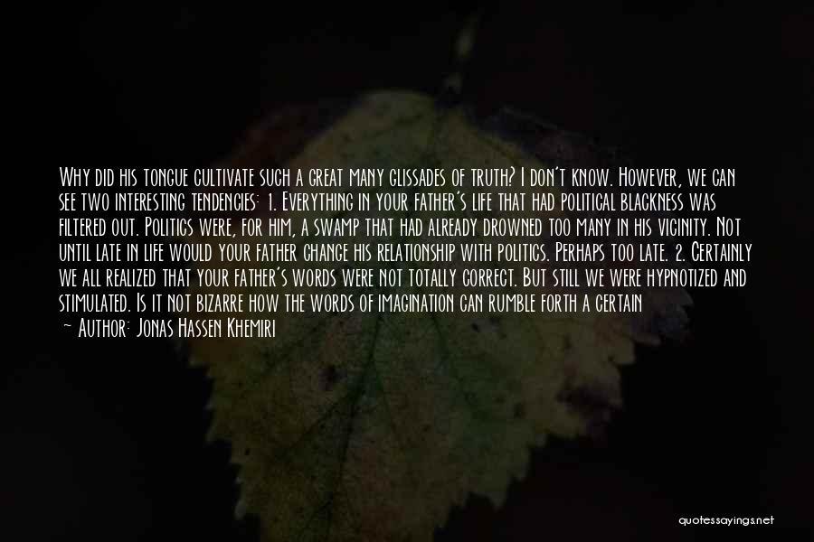 Blackness Quotes By Jonas Hassen Khemiri