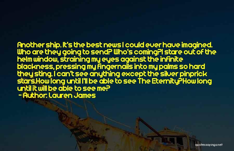 Blackness Quotes By Lauren James