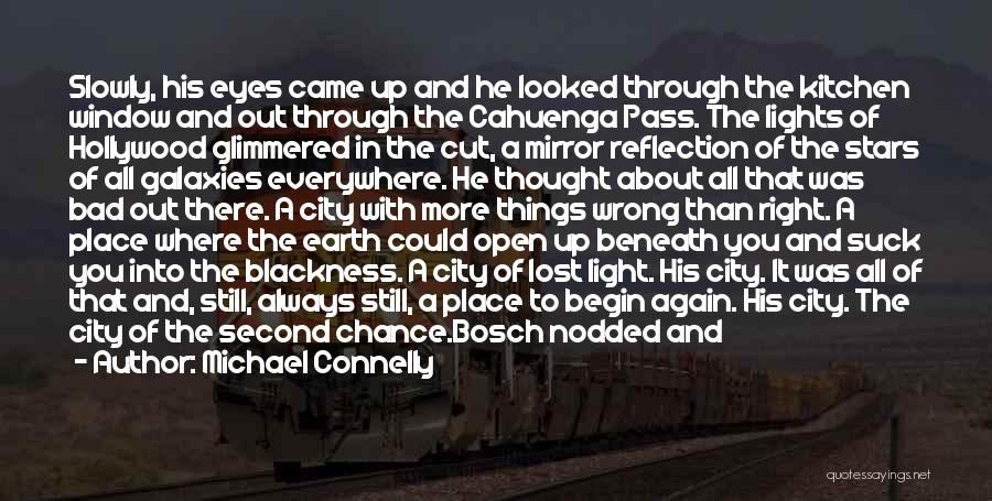 Blackness Quotes By Michael Connelly