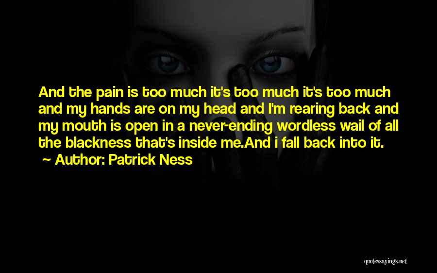 Blackness Quotes By Patrick Ness