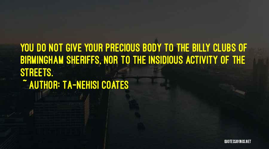 Blackness Quotes By Ta-Nehisi Coates