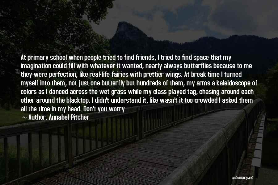 Blacktop Quotes By Annabel Pitcher