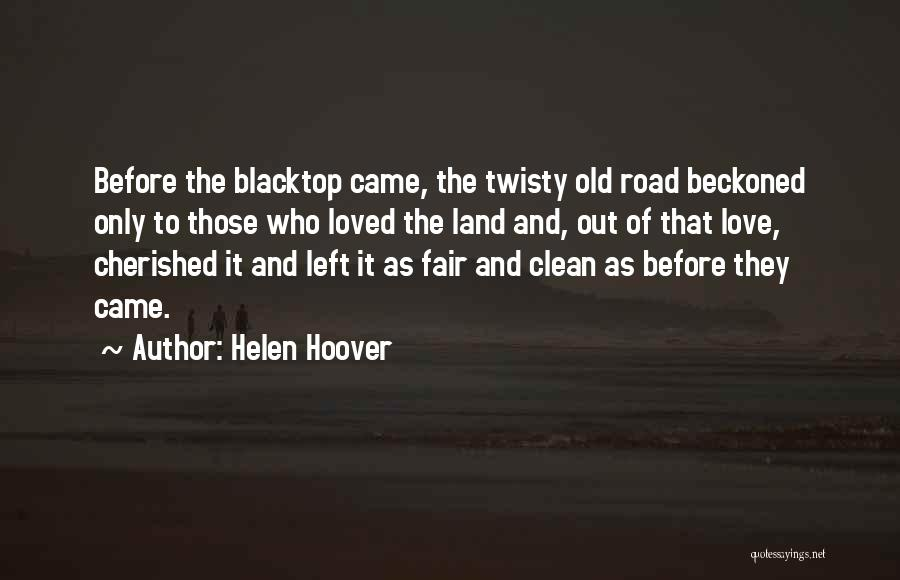 Blacktop Quotes By Helen Hoover