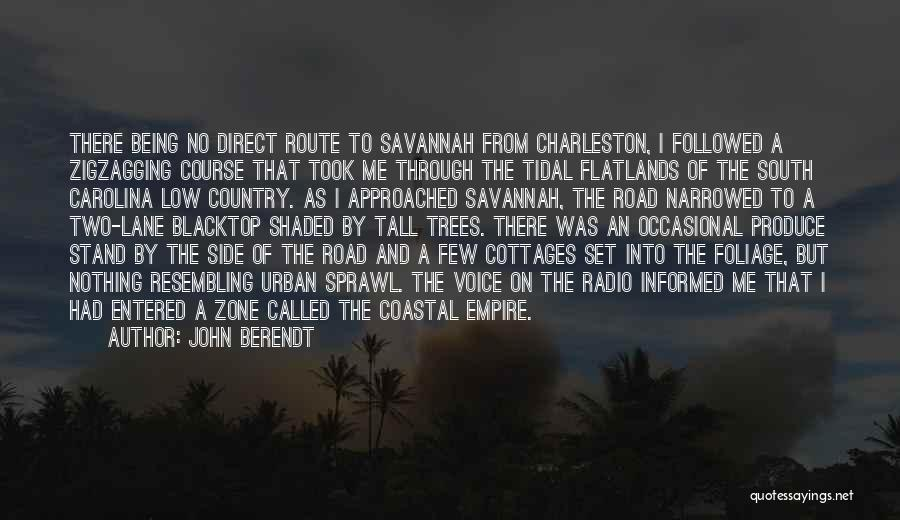 Blacktop Quotes By John Berendt