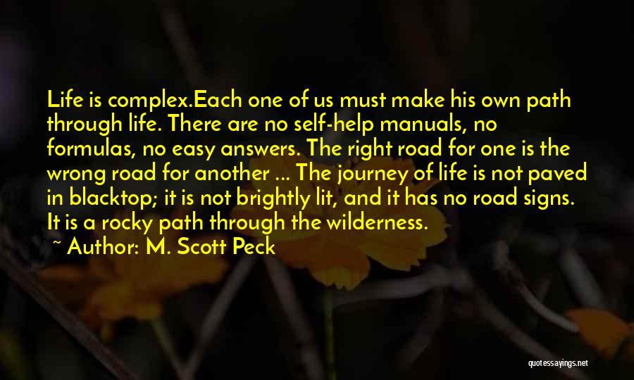 Blacktop Quotes By M. Scott Peck