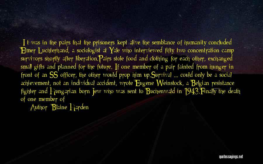 Blaine Harden Quotes 1955443