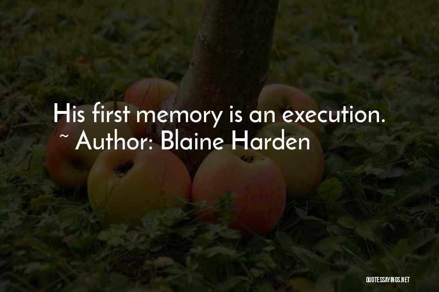 Blaine Harden Quotes 1962216