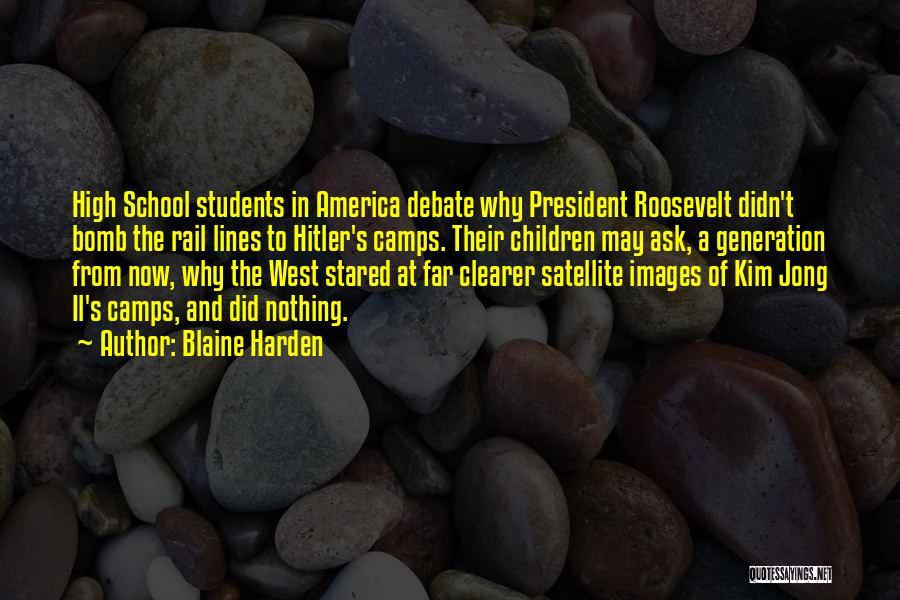Blaine Harden Quotes 561709