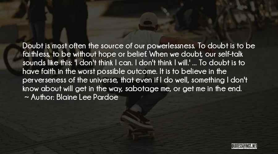 Blaine Lee Pardoe Quotes 1240653