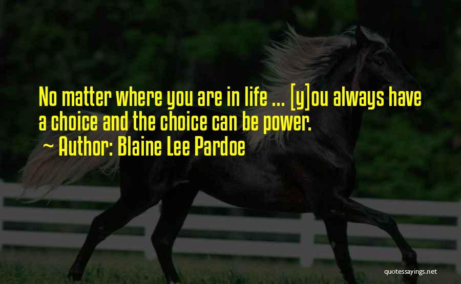 Blaine Lee Pardoe Quotes 1413264