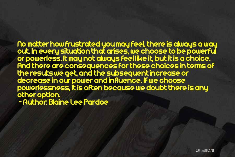 Blaine Lee Pardoe Quotes 1706334