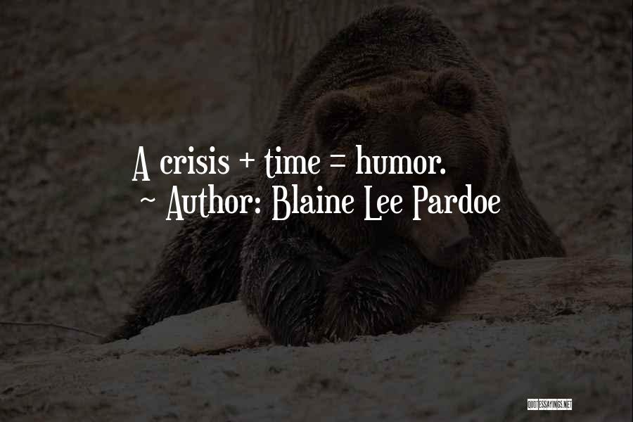 Blaine Lee Pardoe Quotes 706997