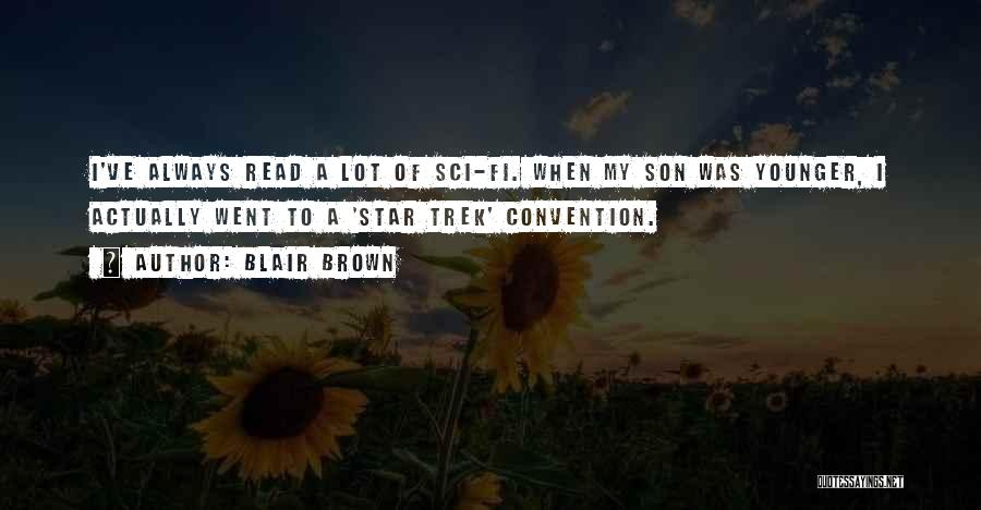 Blair Brown Quotes 1452892