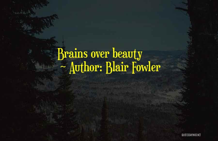 Blair Fowler Quotes 260764