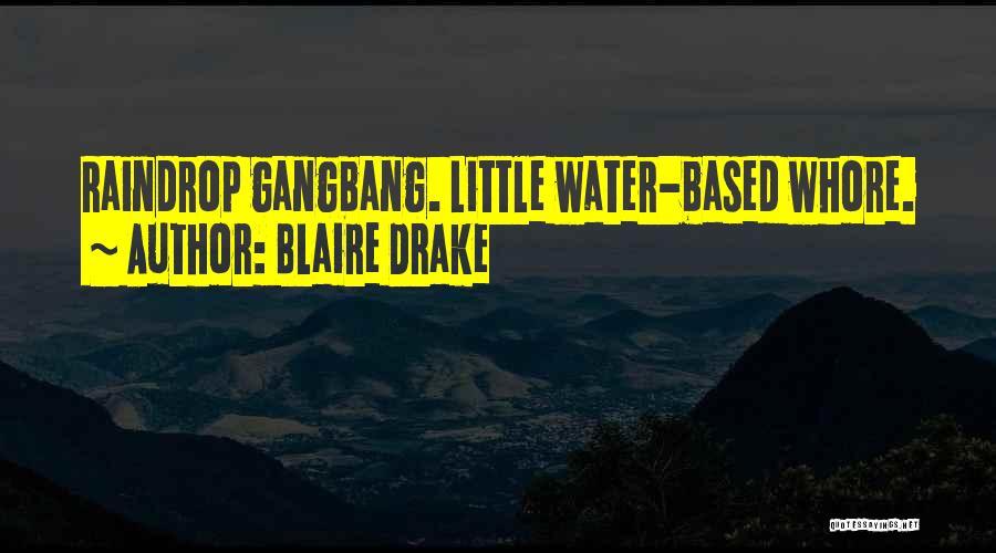 Blaire Drake Quotes 1619587