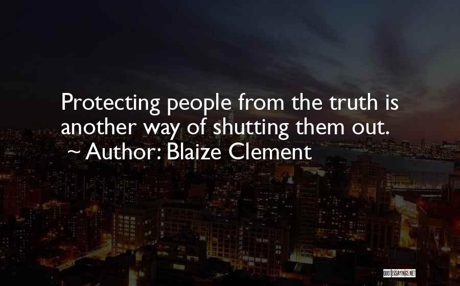 Blaize Clement Quotes 1214547