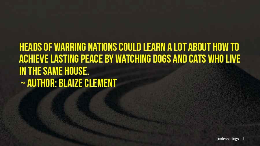 Blaize Clement Quotes 188686