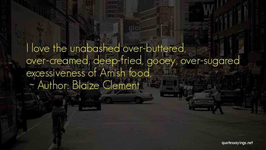 Blaize Clement Quotes 638892