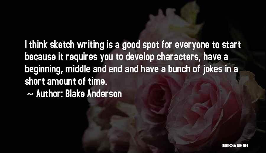 Blake Anderson Quotes 1384104