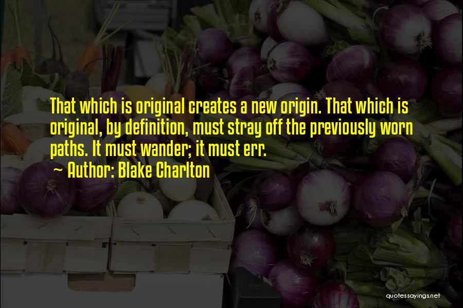 Blake Charlton Quotes 1211941