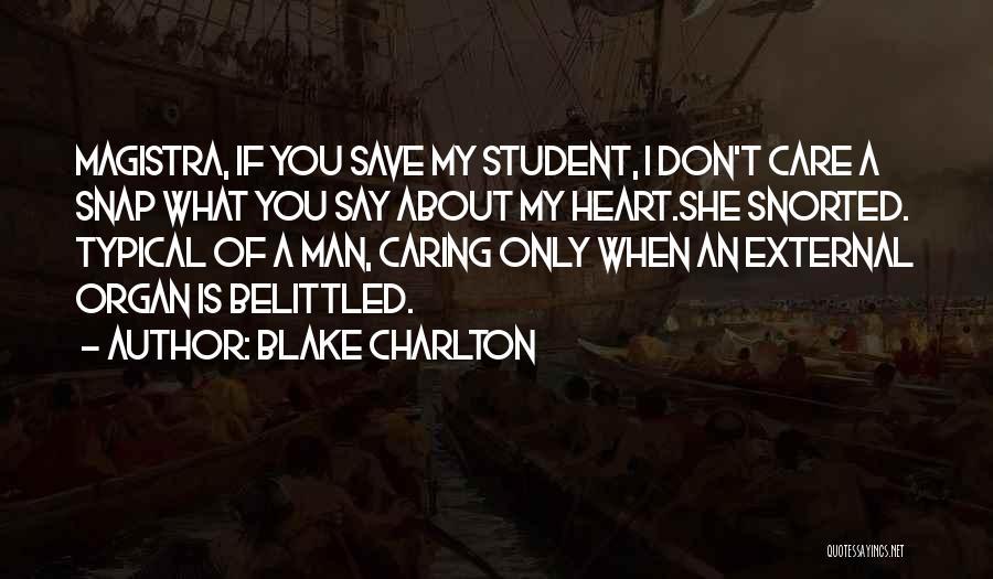 Blake Charlton Quotes 1555168