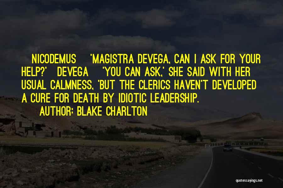 Blake Charlton Quotes 2249983