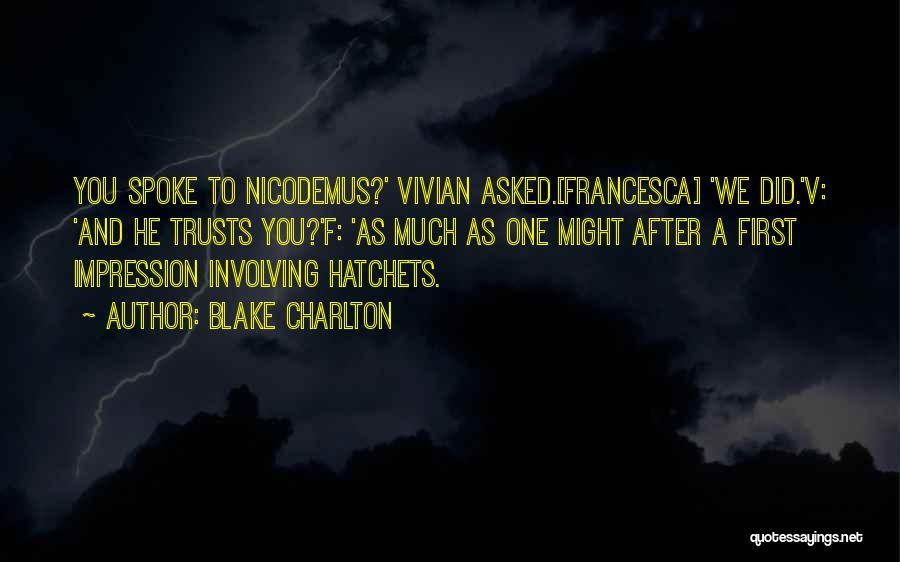 Blake Charlton Quotes 282871